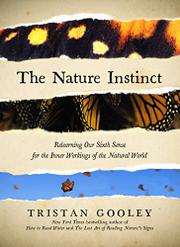 THE NATURE INSTINCT by Tristan Gooley
