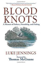 BLOOD KNOTS by Luke Jennings