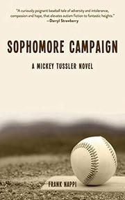 SOPHOMORE CAMPAIGN by Frank Nappi