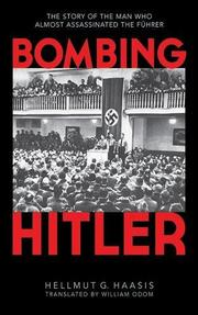 BOMBING HITLER by Hellmut Haasis