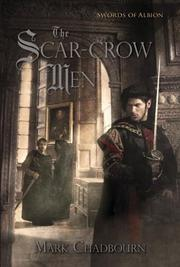 THE SCAR-CROW MEN by Mark Chadbourn