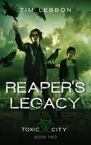 REAPER'S LEGACY by Tim Lebbon