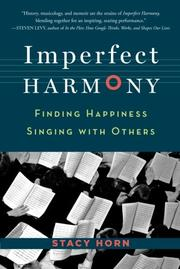 IMPERFECT HARMONY by Stacy Horn