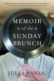 MEMOIR OF THE SUNDAY BRUNCH by Julie Pandl
