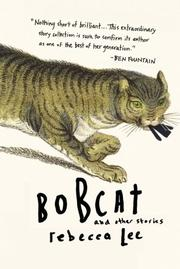 BOBCAT by Rebecca Lee