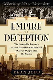 EMPIRE OF DECEPTION by Dean Jobb