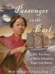 PASSENGER ON THE <i>PEARL</i> by Winifred Conkling