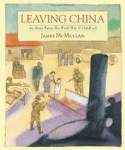 LEAVING CHINA by James McMullan