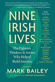 NINE IRISH LIVES by Mark Bailey