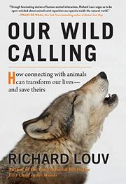 OUR WILD CALLING by Richard Louv