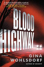 BLOOD HIGHWAY by Gina Wohlsdorf
