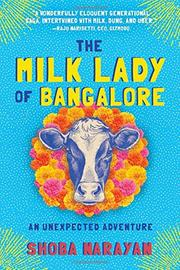 THE MILK LADY OF BANGALORE by Shoba Narayan