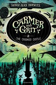 THE CROOKED CASTLE by Sarah Jean Horwitz