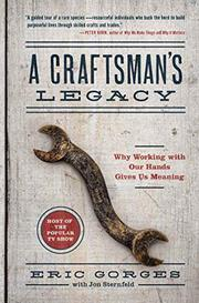 A CRAFTSMAN'S LEGACY by Eric Gorges