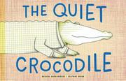 THE QUIET CROCODILE by Natacha Andriamirado
