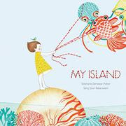 MY ISLAND by Stephanie Demasse-Pottier