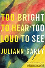Book Cover for TOO BRIGHT TO HEAR TOO LOUD TO SEE