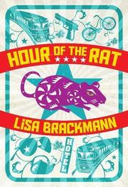 HOUR OF THE RAT by Lisa Brackmann
