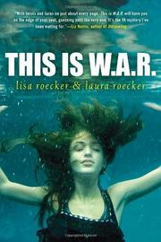 THIS IS W.A.R. by Lisa  Roecker
