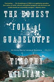 THE HONEST FOLK OF GUADELOUPE by Timothy Williams