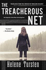 THE TREACHEROUS NET by Helene Tursten