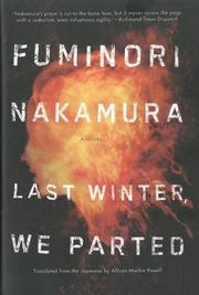 LAST WINTER WE PARTED by Fuminori Nakamura