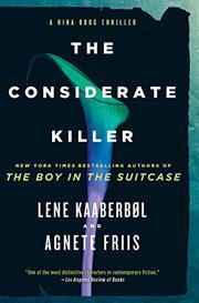 THE CONSIDERATE KILLER by Lene Kaaberbøl
