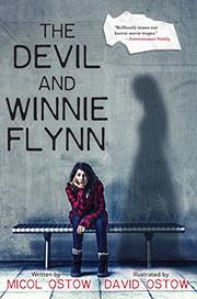 THE DEVIL AND WINNIE FLYNN by Micol Ostow