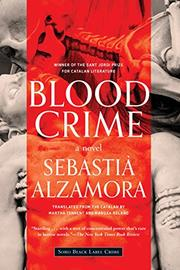 BLOOD CRIME by Sebastià Alzamora