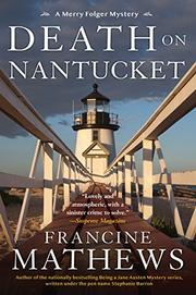 DEATH ON NANTUCKET by Francine Mathews
