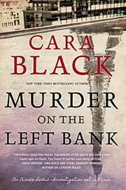 MURDER ON THE LEFT BANK  by Cara Black