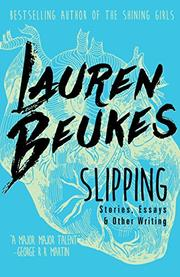SLIPPING by Lauren Beukes