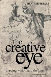 THE CREATIVE EYE by Heather Spears