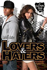 LOVERS & HATERS by Calvin Slater