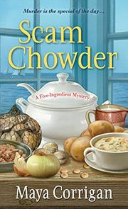 SCAM CHOWDER by Maya Corrigan