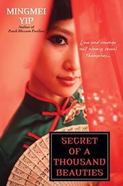 SECRET OF A THOUSAND BEAUTIES by Mingmei Yip