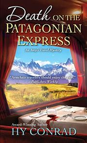 DEATH ON THE PATAGONIAN EXPRESS by Hy Conrad