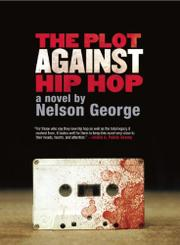 Cover art for THE PLOT AGAINST HIP HOP