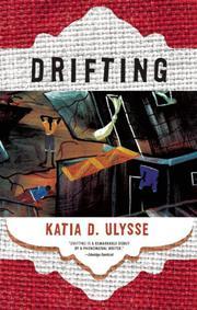 DRIFTING by Katia D. Ulysse