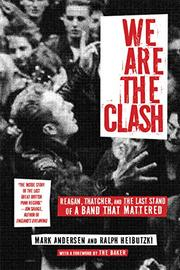 WE ARE THE CLASH by Mark Andersen