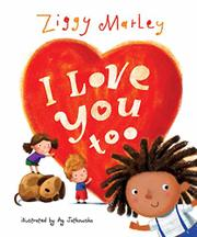 I LOVE YOU TOO by Ziggy Marley