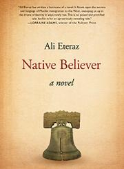 NATIVE BELIEVER by Ali Eteraz