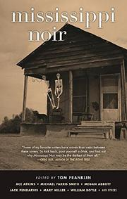 MISSISSIPPI NOIR by Tom Franklin