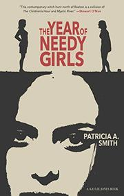 THE YEAR OF NEEDY GIRLS by Patricia Smith