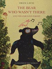 THE BEAR WHO WASN'T THERE by Oren Lavie