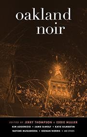 OAKLAND NOIR by Jerry Thompson
