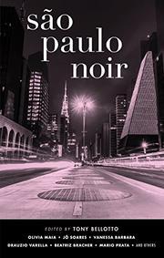 SÃO PAULO NOIR by Tony Bellotto