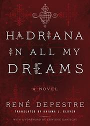 HADRIANA IN ALL MY DREAMS by Rene Depestre