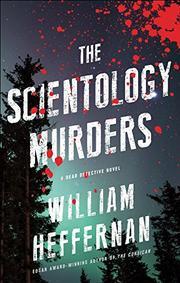THE SCIENTOLOGY MURDERS by William Heffernan