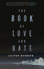 THE BOOK OF LOVE AND HATE by Lauren Sanders